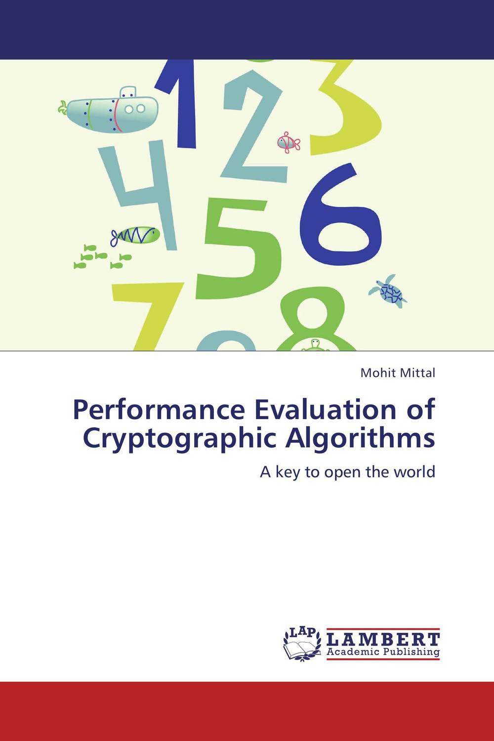 Performance Evaluation of Cryptographic Algorithms