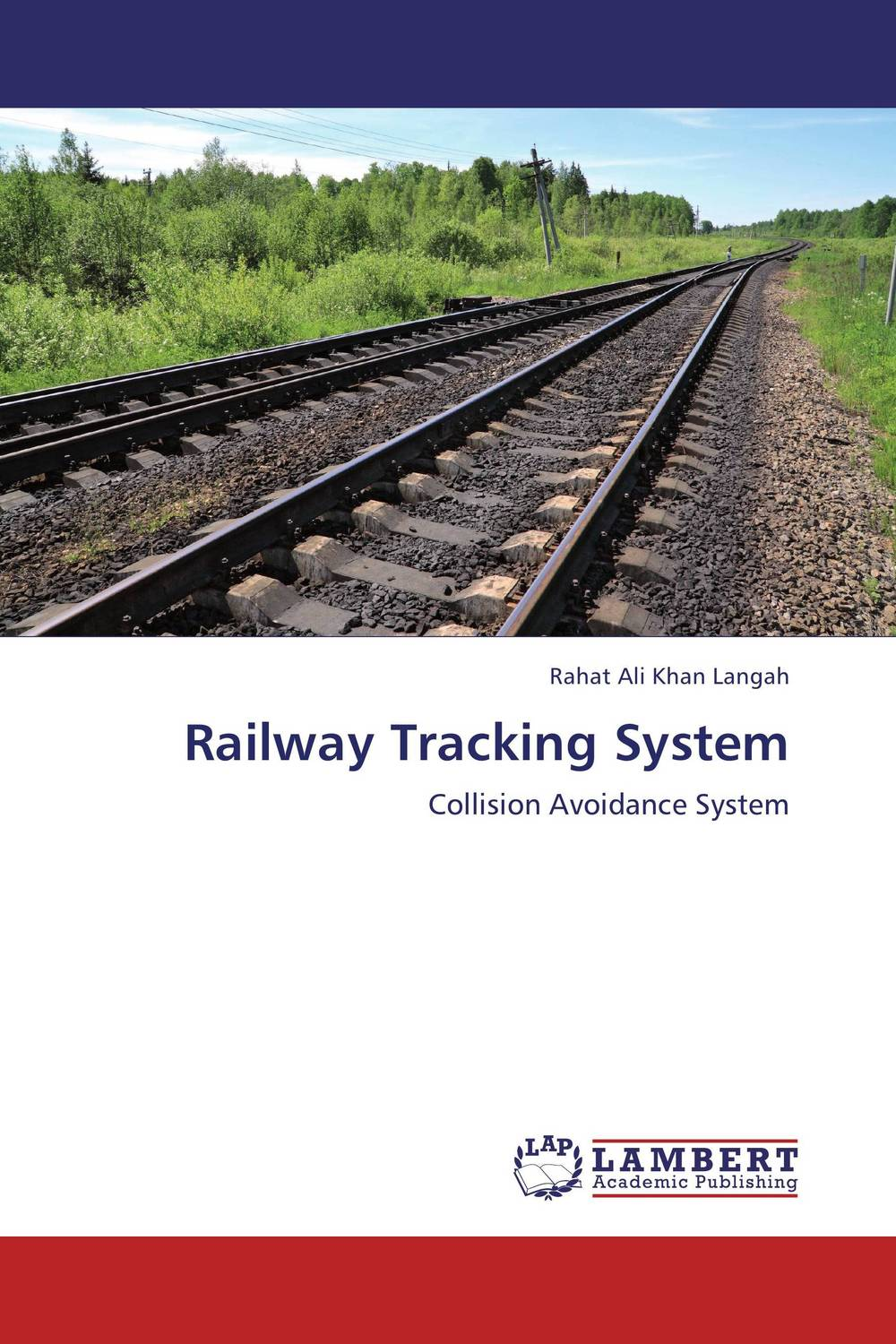 Railway Tracking System when will there be good news