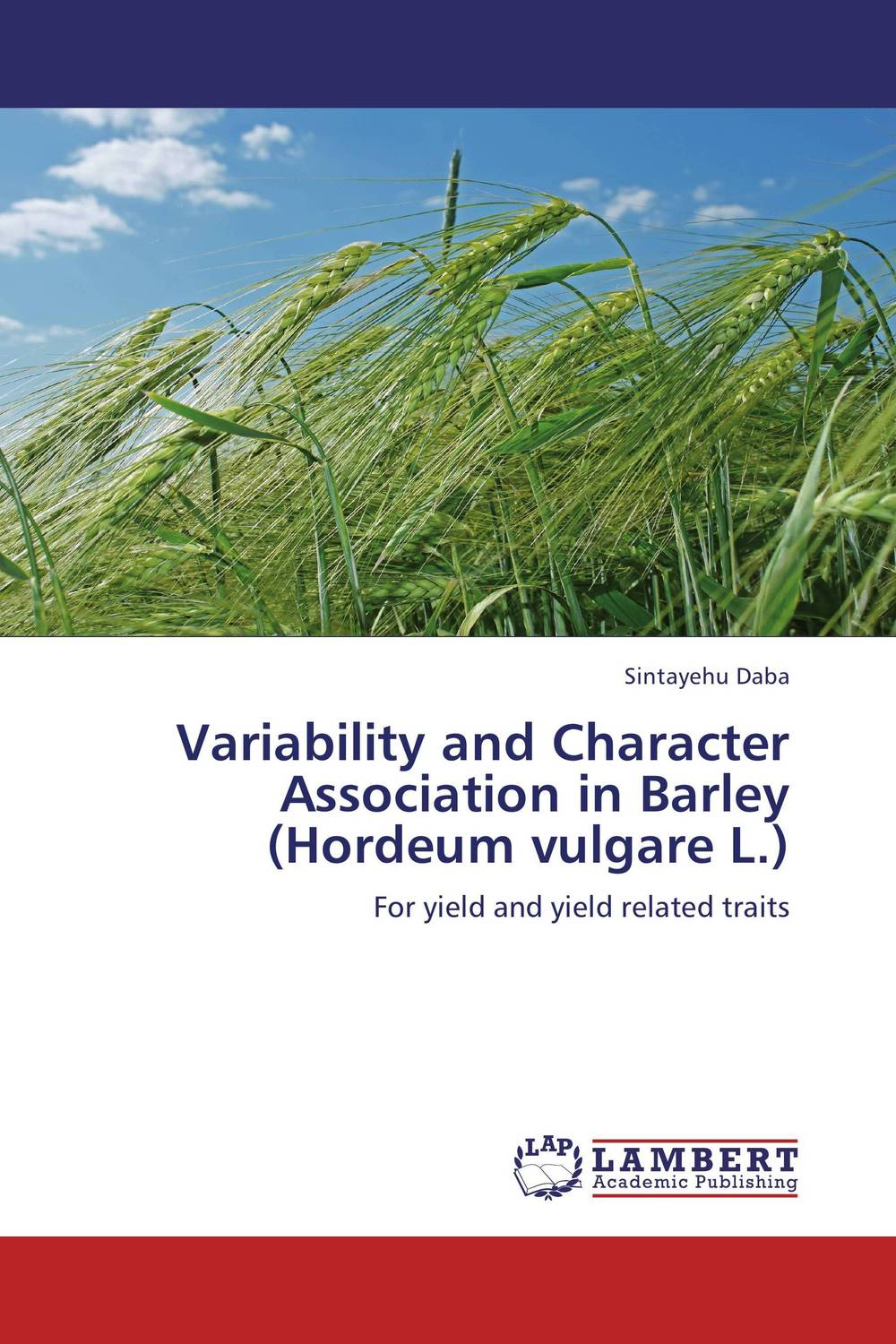 Variability and Character Association in Barley (Hordeum vulgare L.) against the grain