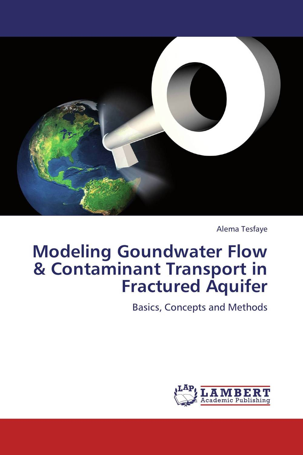 Modeling Goundwater Flow & Contaminant Transport in Fractured Aquifer