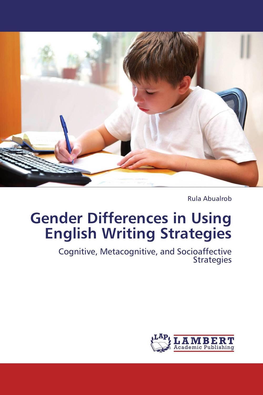 купить Gender Differences in Using English Writing Strategies онлайн