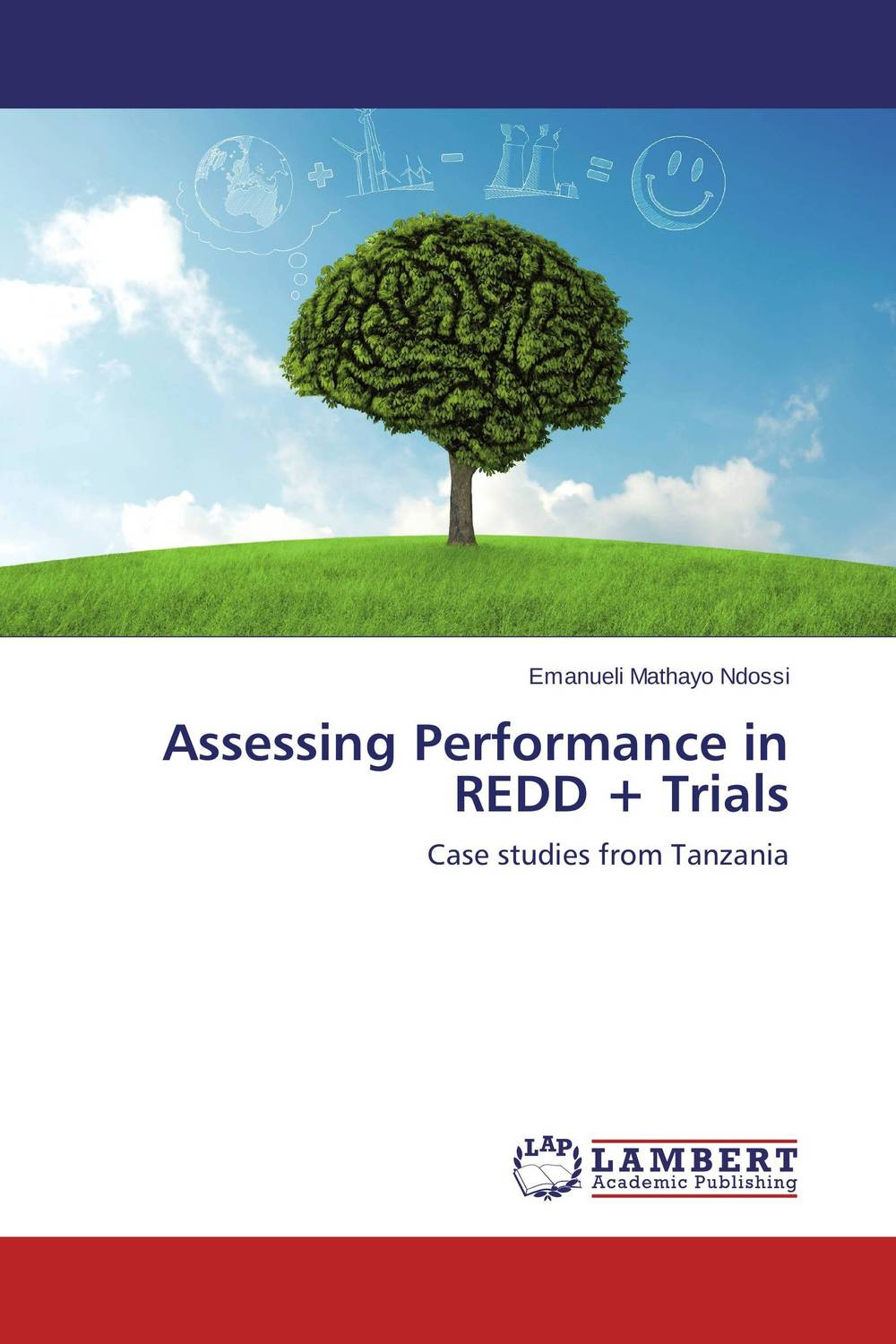 Assessing Performance in REDD + Trials rakesh kumar khandal and sapana kaushik coal tar pitch with reduced pahs and thermosets based on it