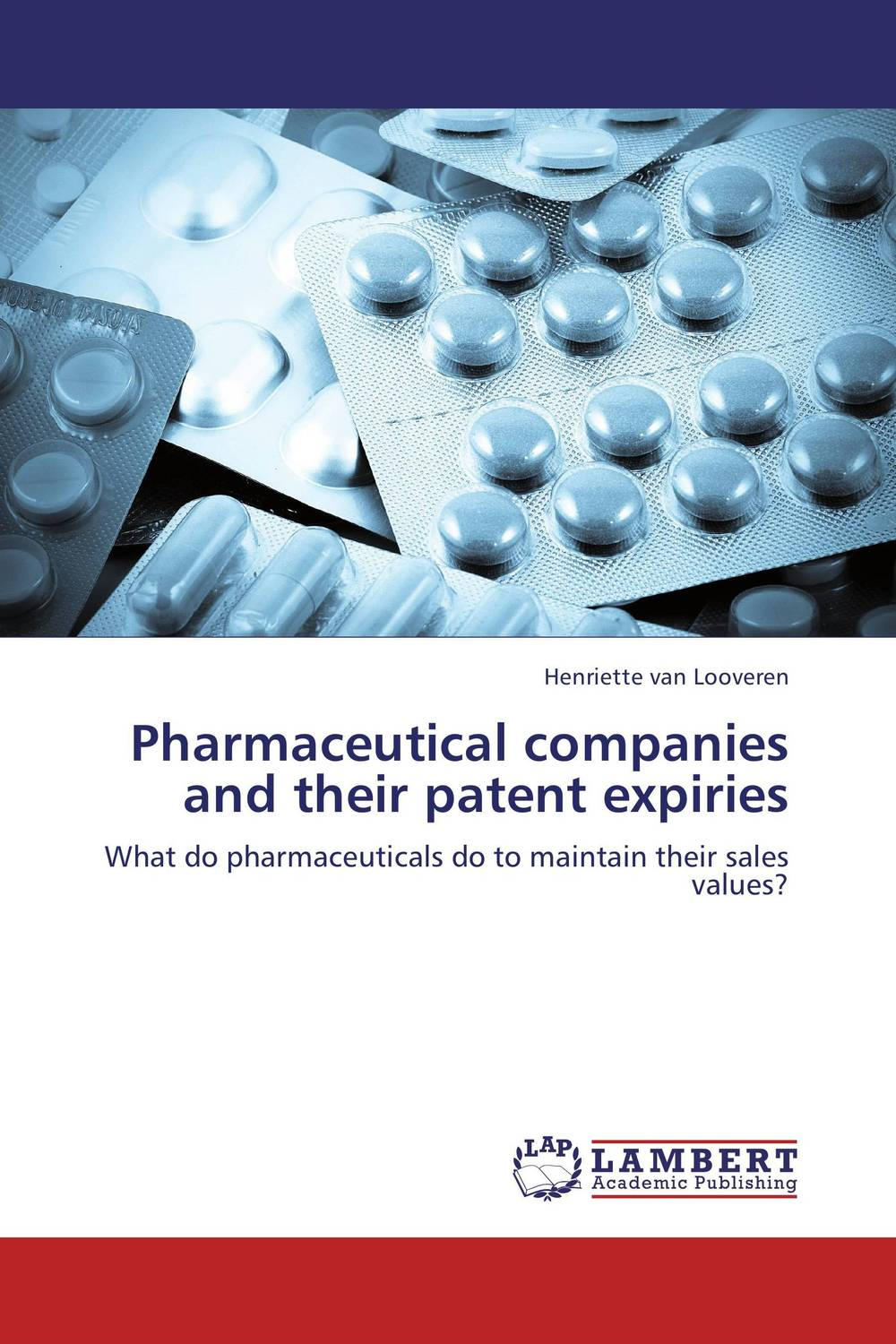 Pharmaceutical companies and their patent expiries engelbert what s in a name