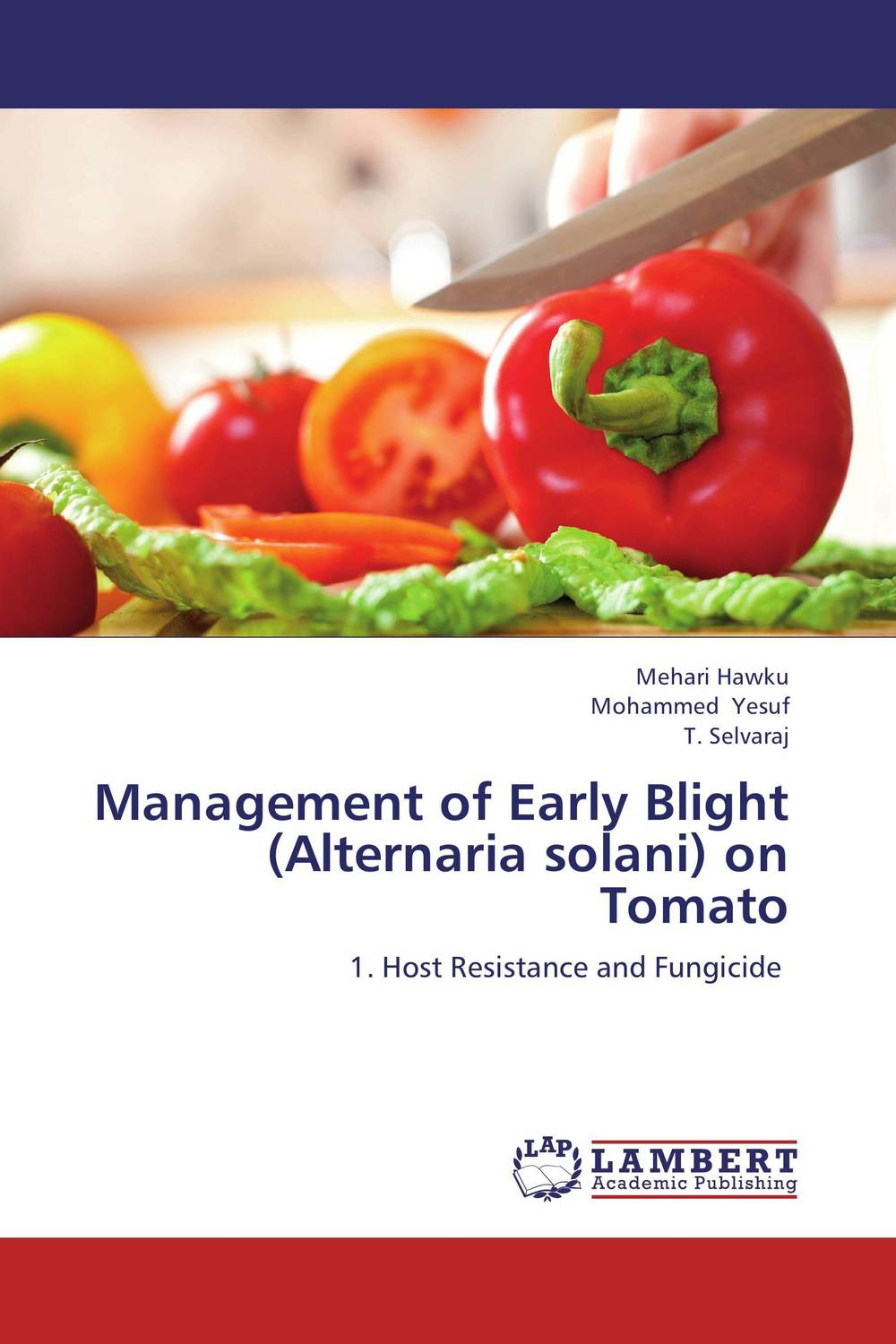Management of Early Blight (Alternaria solani) on Tomato fungicidal management of sheath blight of rice