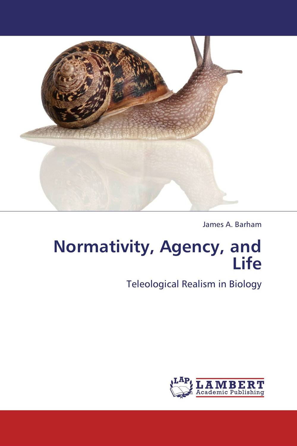 Normativity, Agency, and Life seeing things as they are