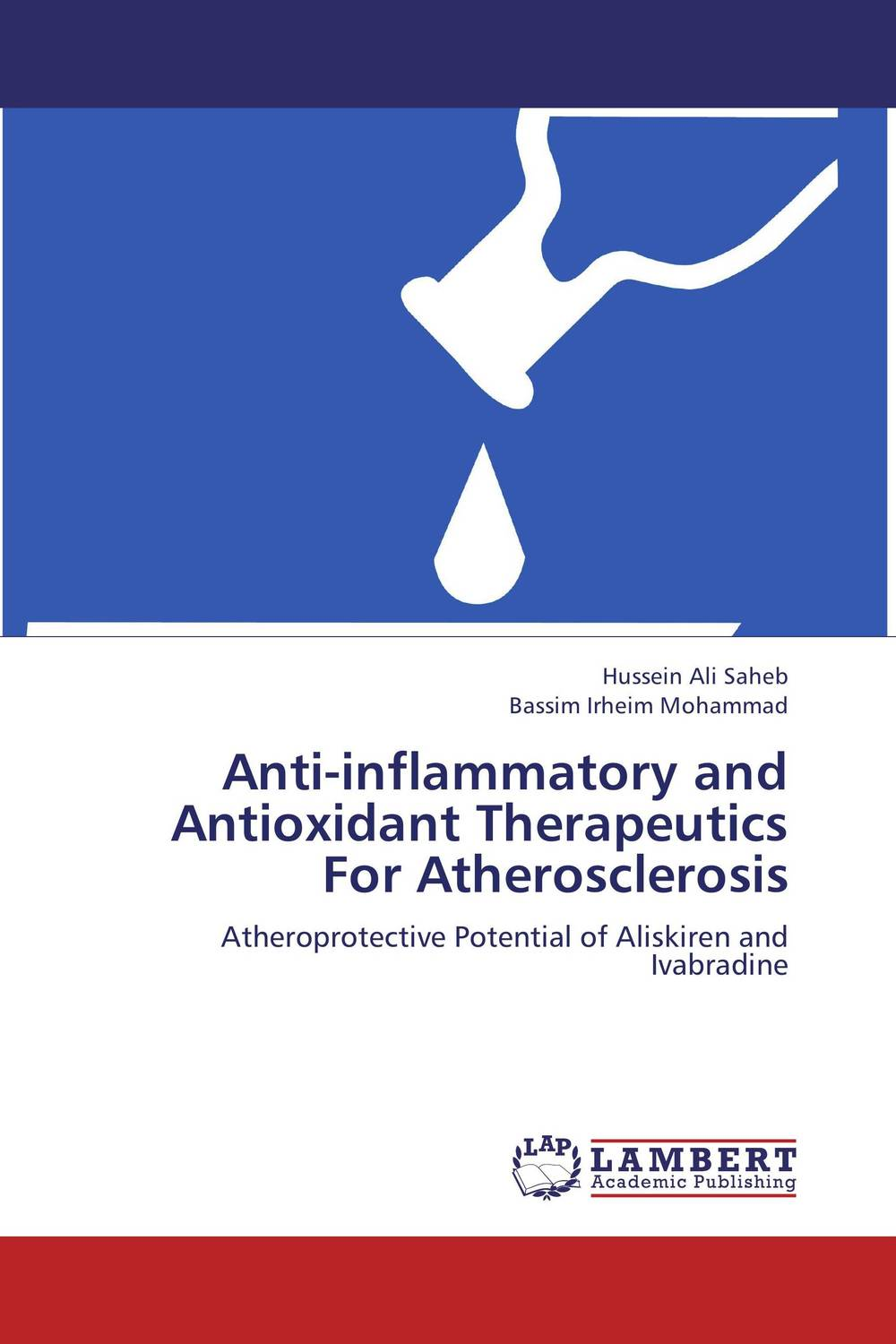 Anti-inflammatory and Antioxidant Therapeutics For Atherosclerosis buccoadhesive bilayer tablets for treatment of hypertension