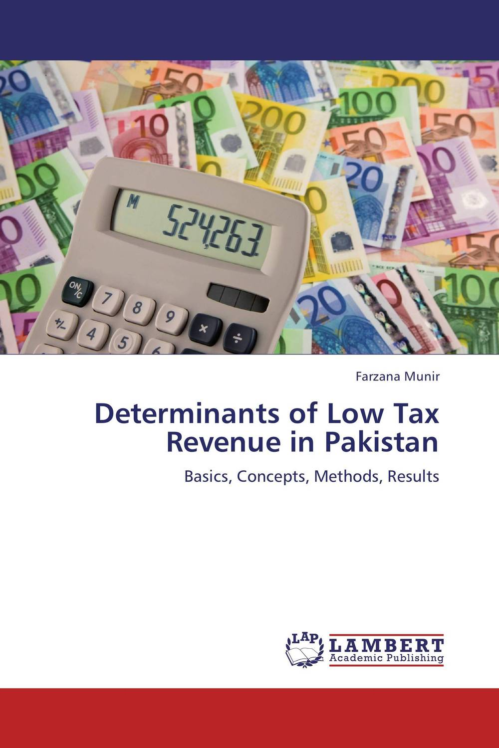 Determinants of Low Tax Revenue in Pakistan