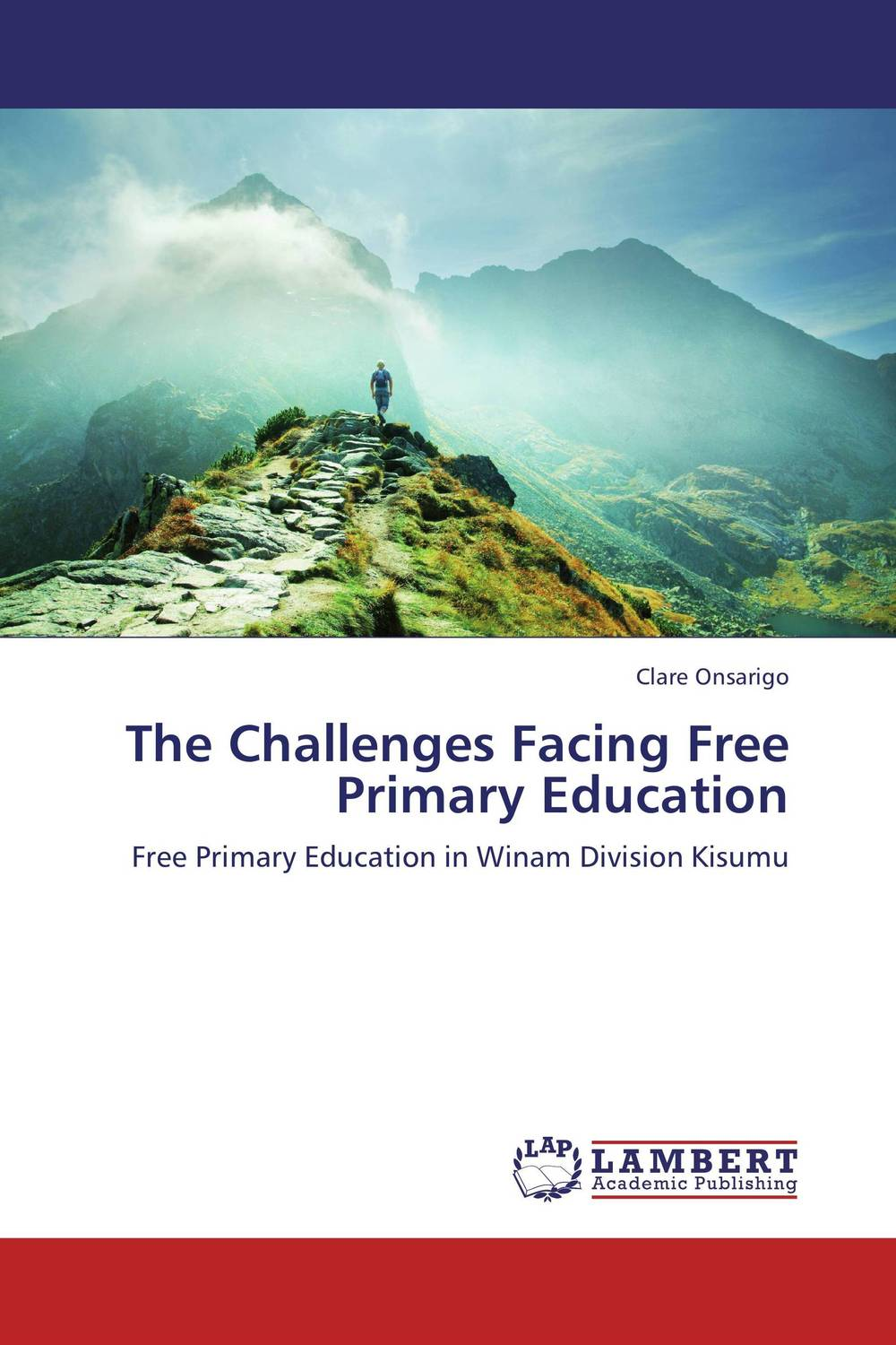 The Challenges Facing Free Primary Education administrative challenges facing public secondary schools