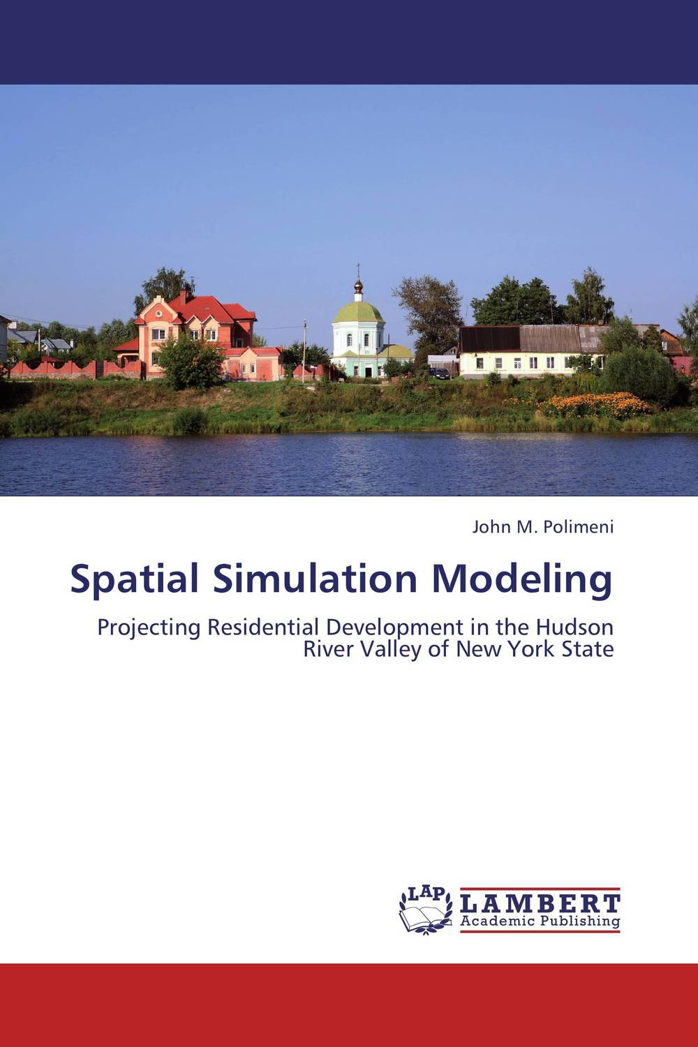 Spatial Simulation Modeling microsimulation modeling of ict policies at firm level
