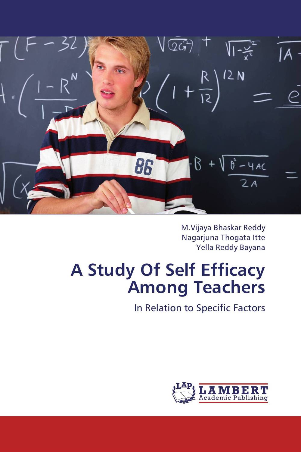 A Study Of Self Efficacy Among Teachers