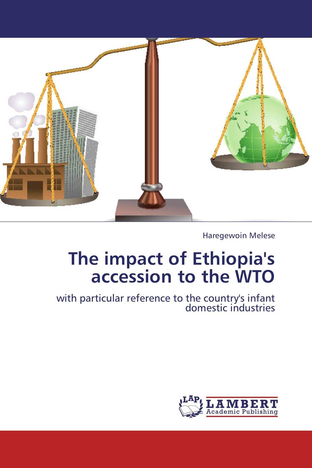 The impact of Ethiopia's accession to the WTO wto accession and the constitutional autonomy of regions in ethiopia