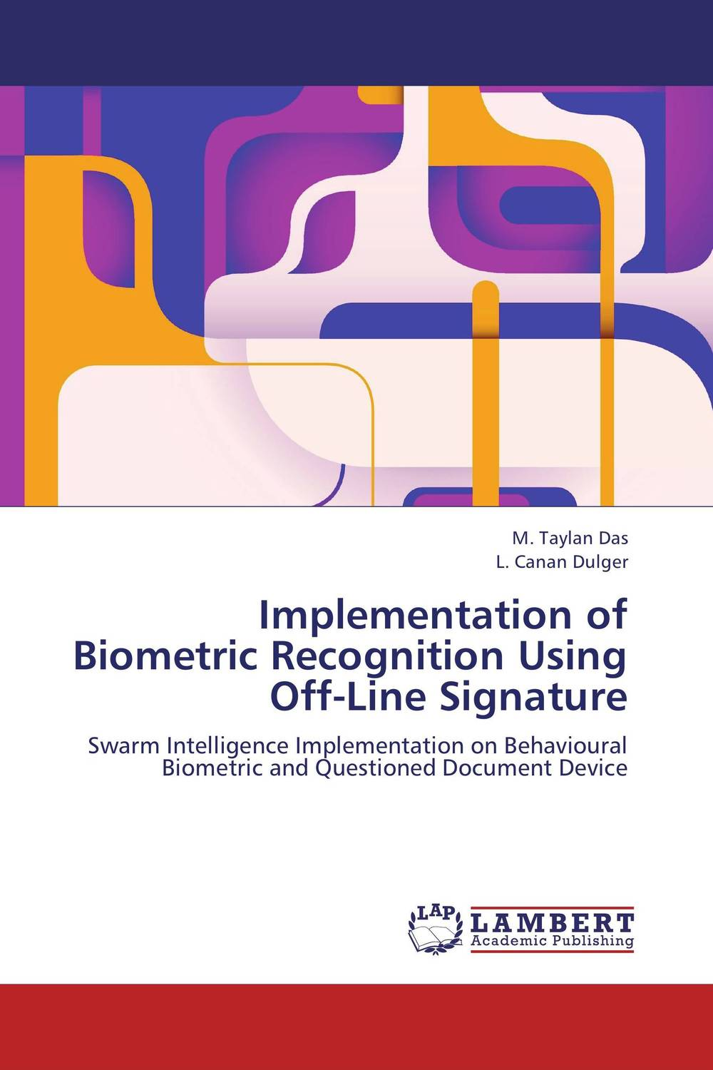 Implementation of Biometric Recognition Using Off-Line Signature