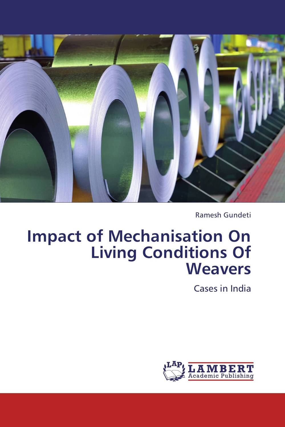 Impact of Mechanisation On Living Conditions Of Weavers kazi rifat ahmed simu akter and kushal roy alternative development loom by reason of natural changes