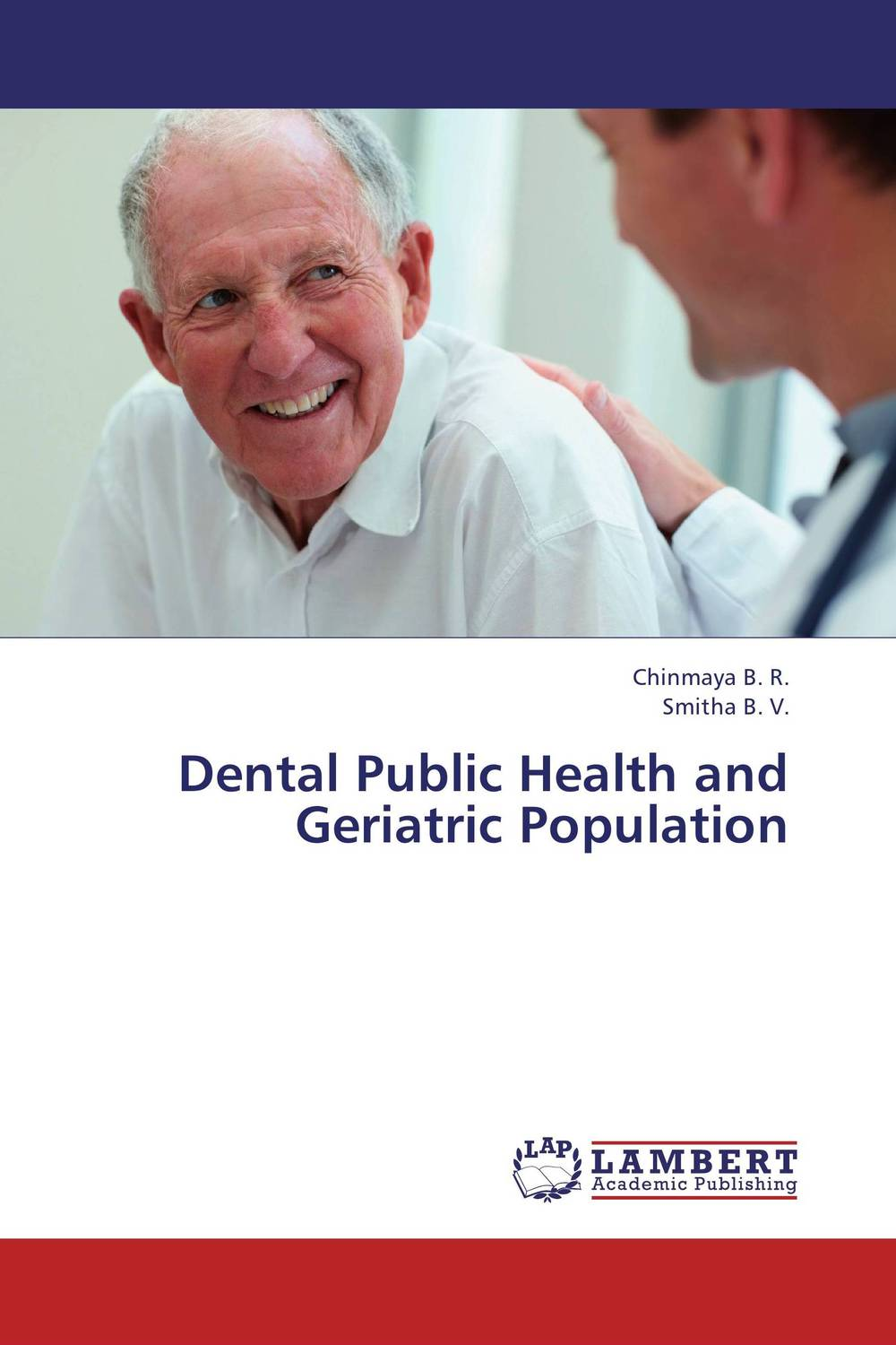 Dental Public Health and Geriatric Population poonam mahajan and ajay mahajan concepts in public health dentistry
