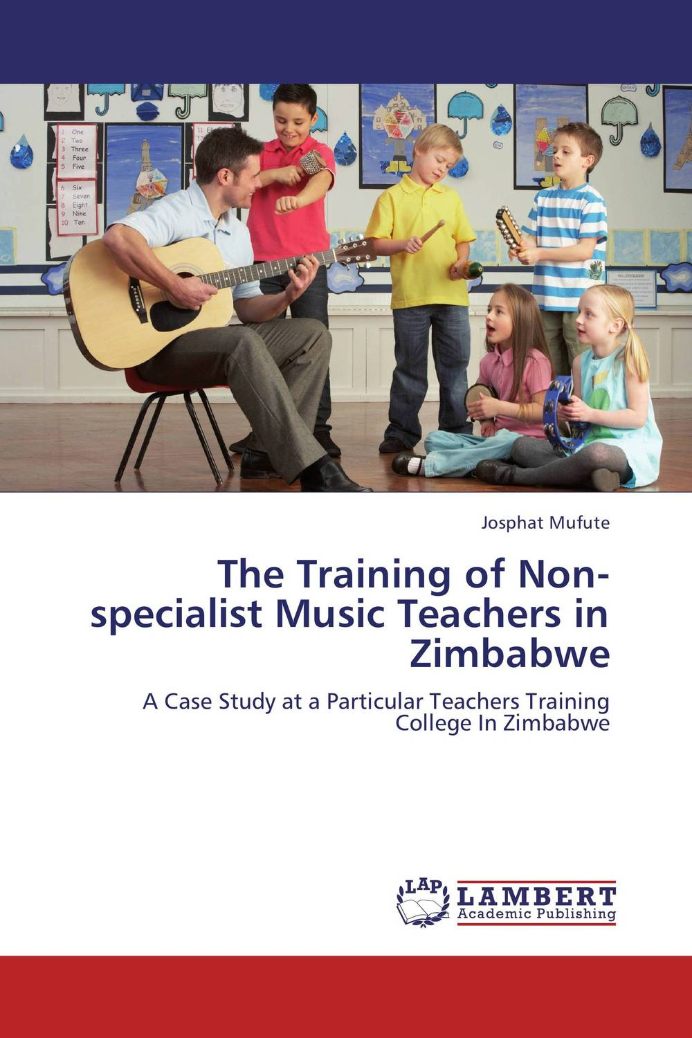 The Training of Non-specialist Music Teachers in Zimbabwe