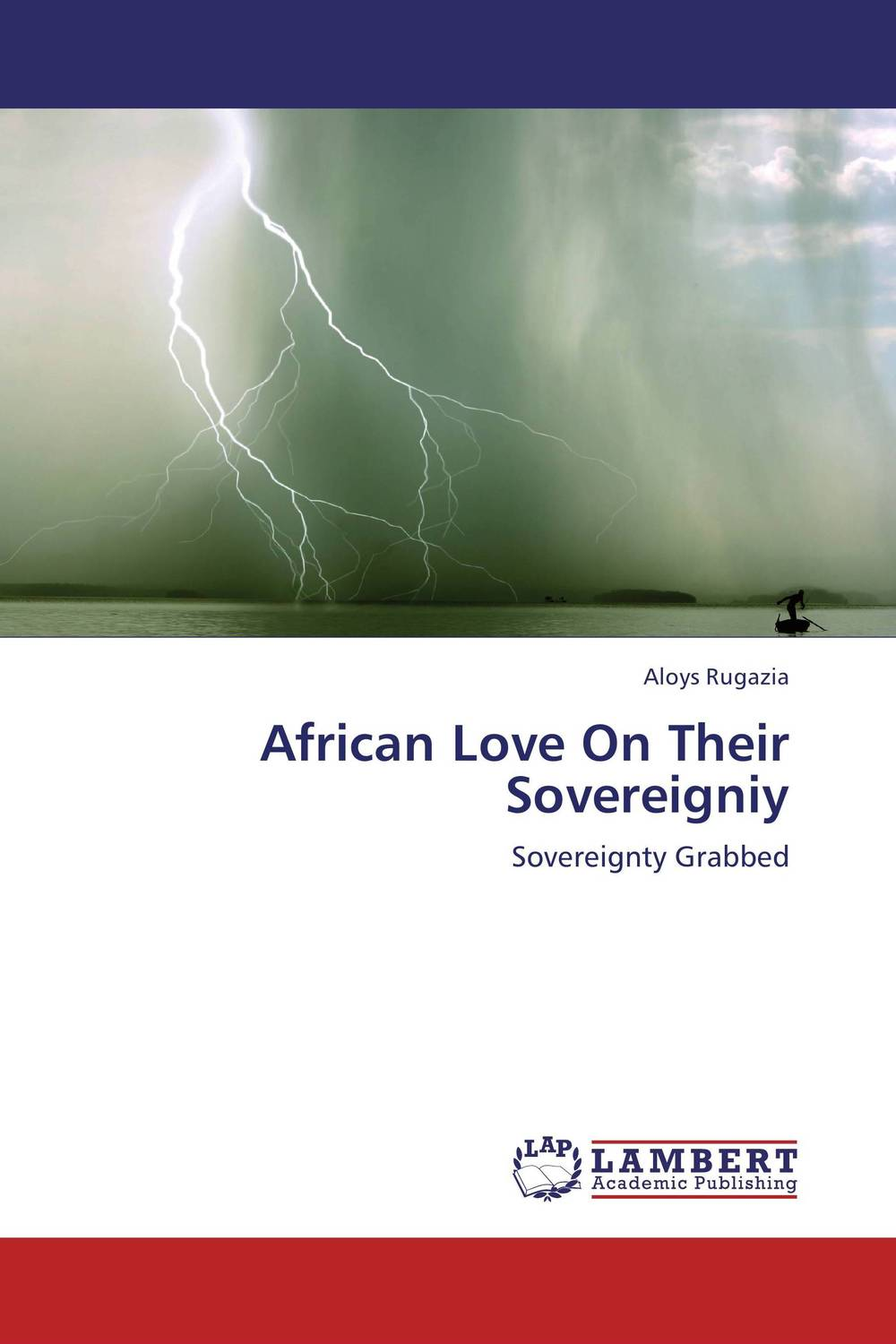 African Love On Their Sovereigniy love s hangover lamentations of love gone awry