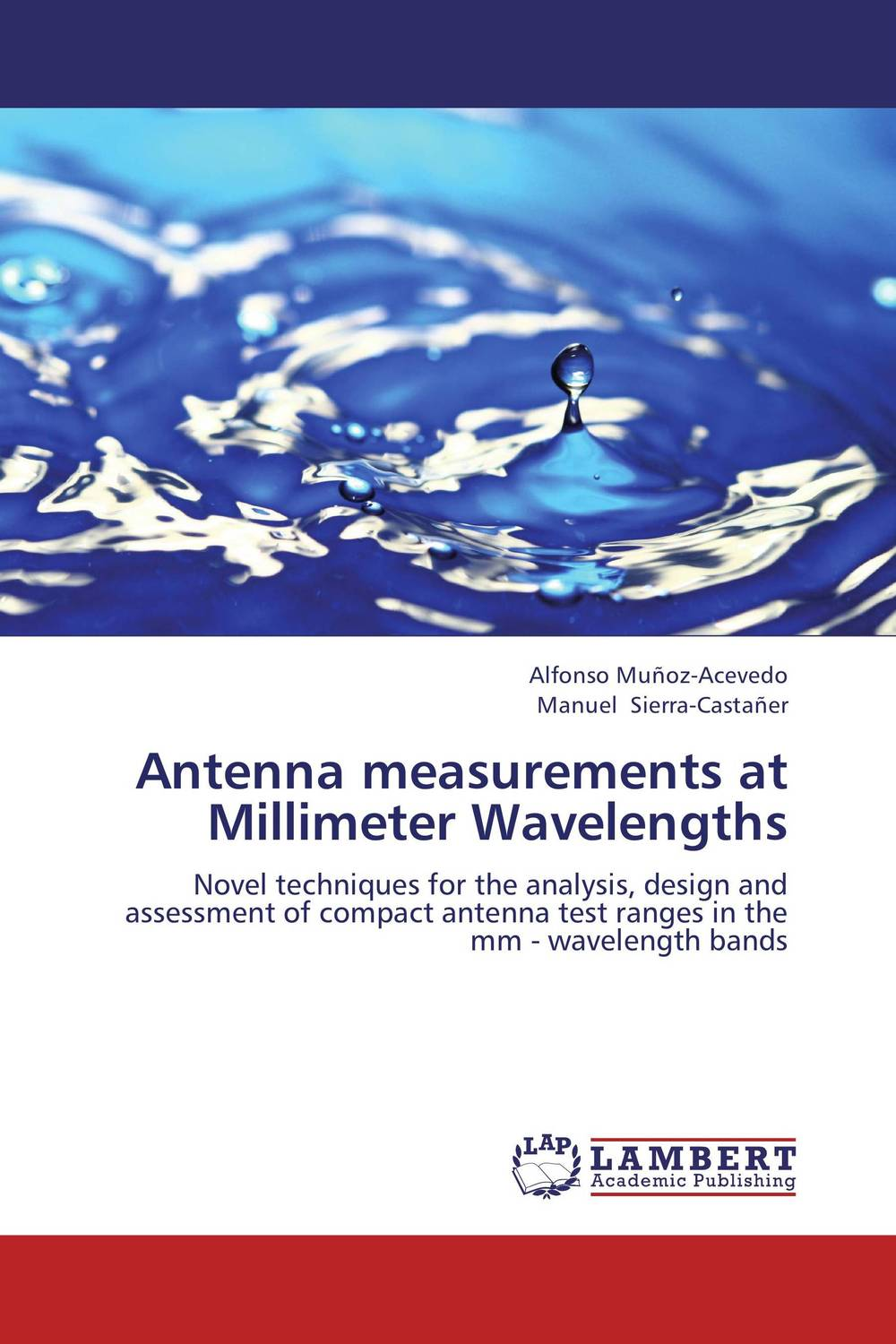 Antenna measurements at Millimeter Wavelengths