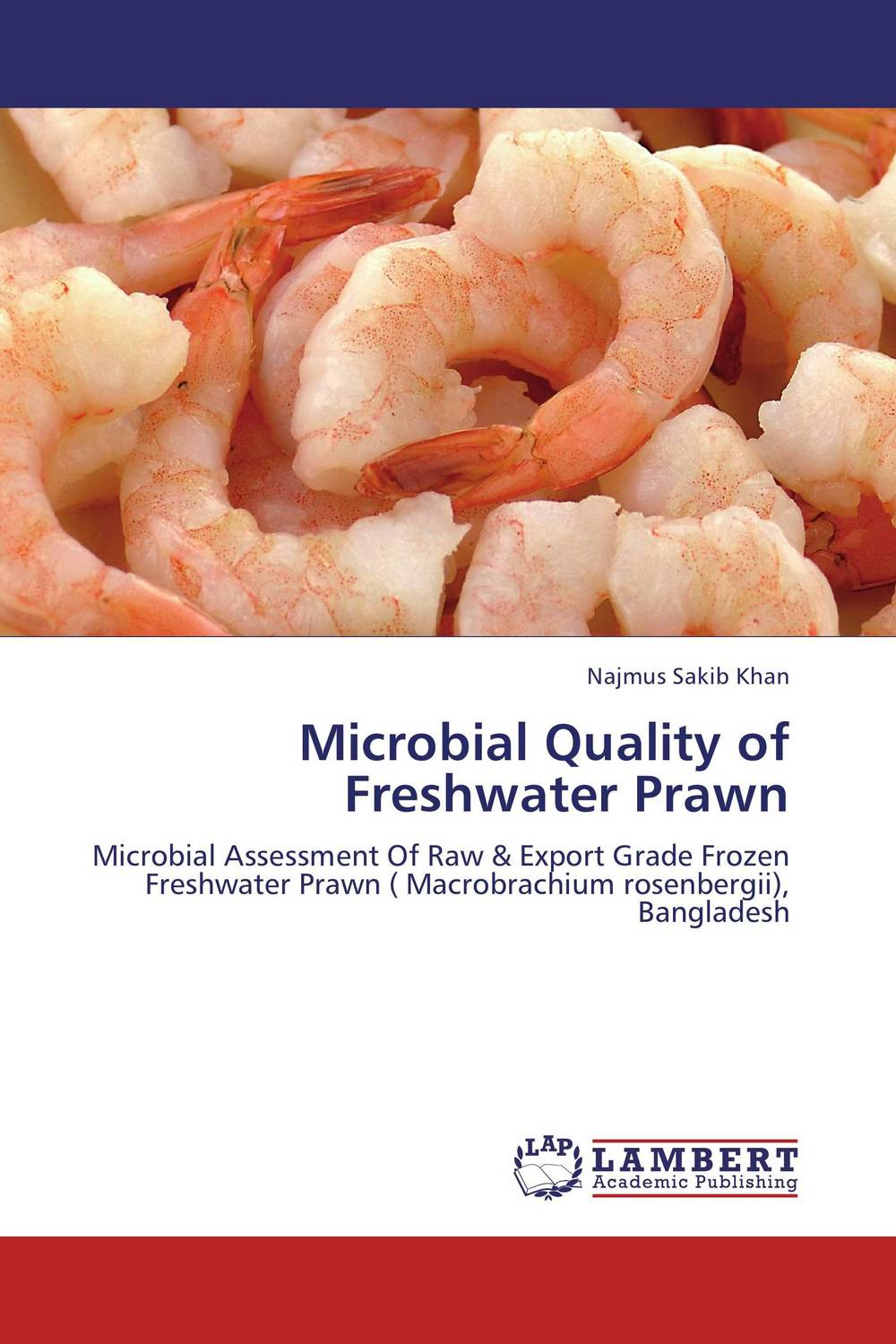 Microbial Quality of Freshwater Prawn high pressure processing for the preservation of indian white prawn