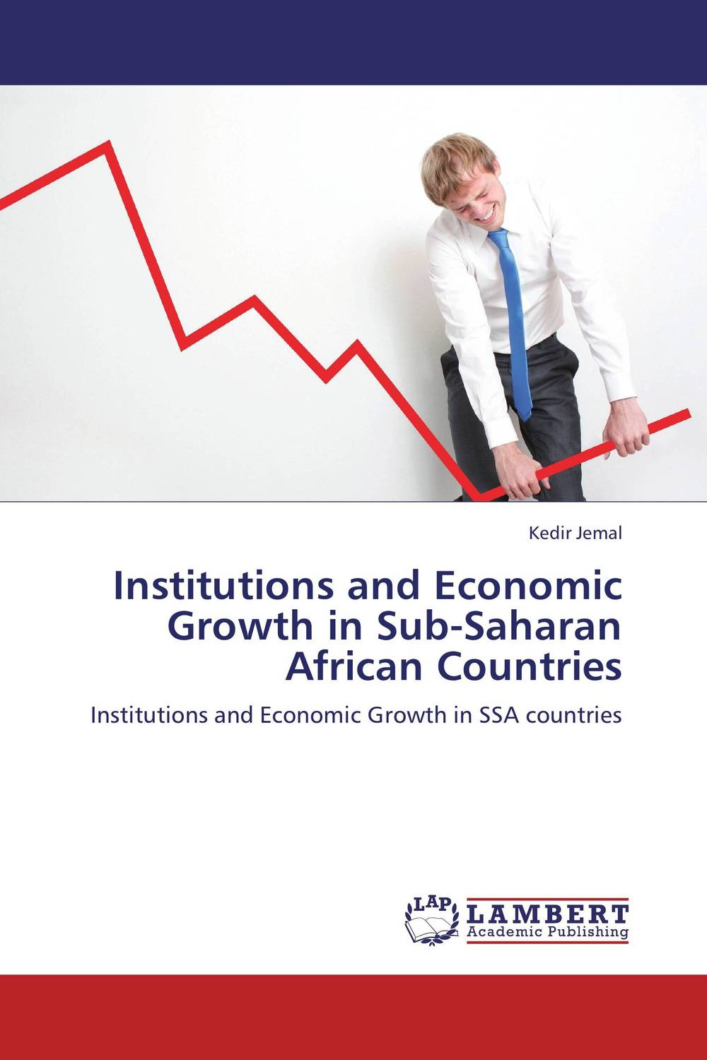 Institutions and Economic Growth in Sub-Saharan African Countries chinedu chinedu the debt growth link in sub saharan africa