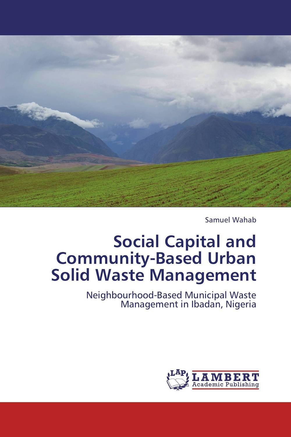 Social Capital and Community-Based Urban Solid Waste Management bender community and social change in america