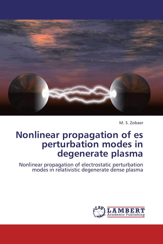 Nonlinear propagation of es perturbation modes in degenerate plasma amitava choudhuri nonlinear evolution equations
