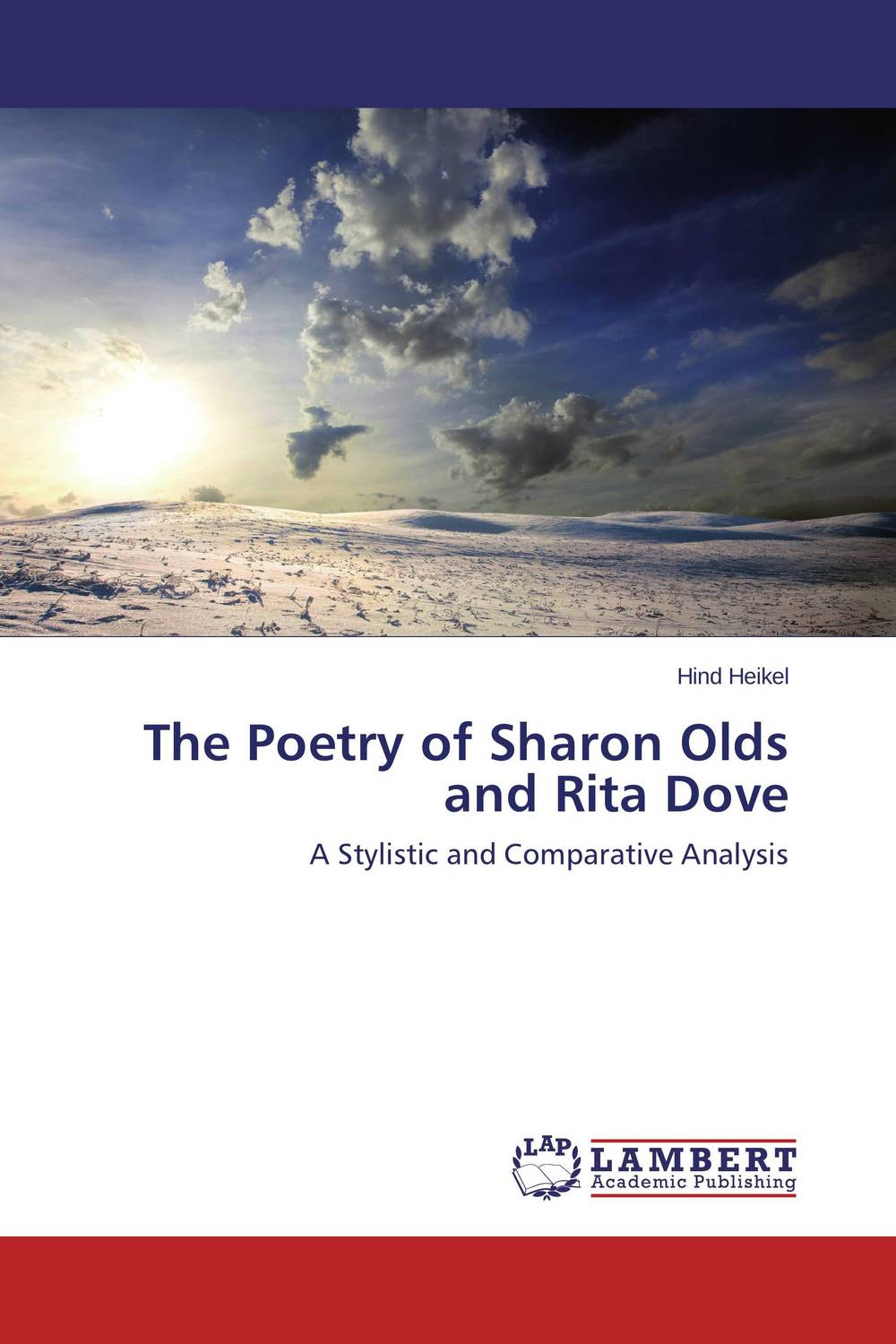 The Poetry of Sharon Olds and Rita Dove и савицкая the ant and the dove муравей и голубика выпуск 4