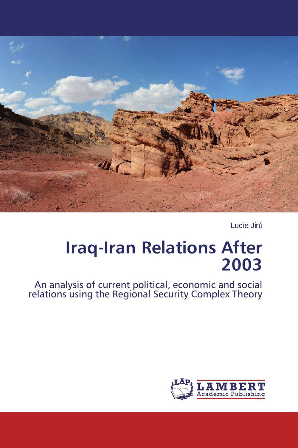 Iraq-Iran Relations After 2003 bahram navazeni iran and the eagles