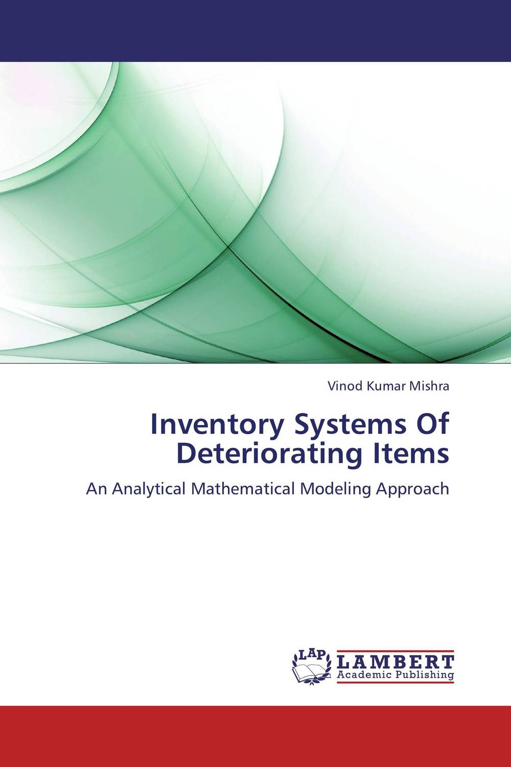 Inventory Systems Of Deteriorating Items a decision support tool for library book inventory management