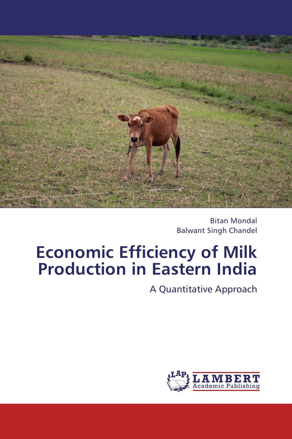 Economic Efficiency of Milk Production in Eastern India rakesh kumar production potential of summer mungbean cultivars in india