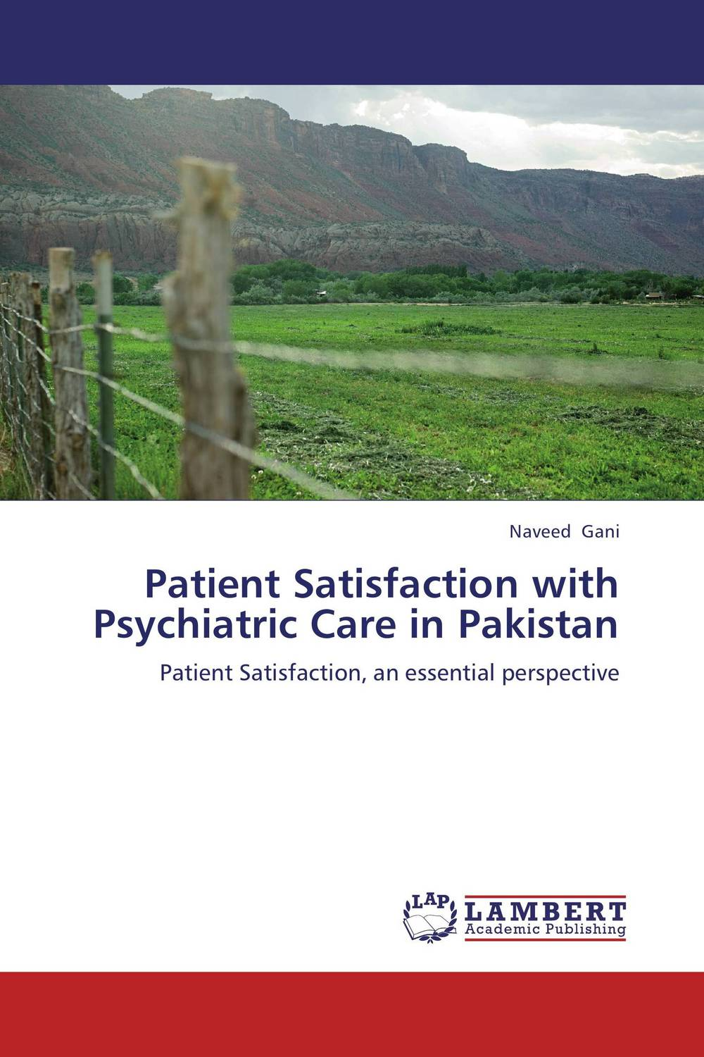 Patient Satisfaction with Psychiatric Care in Pakistan santal psychiatric patients