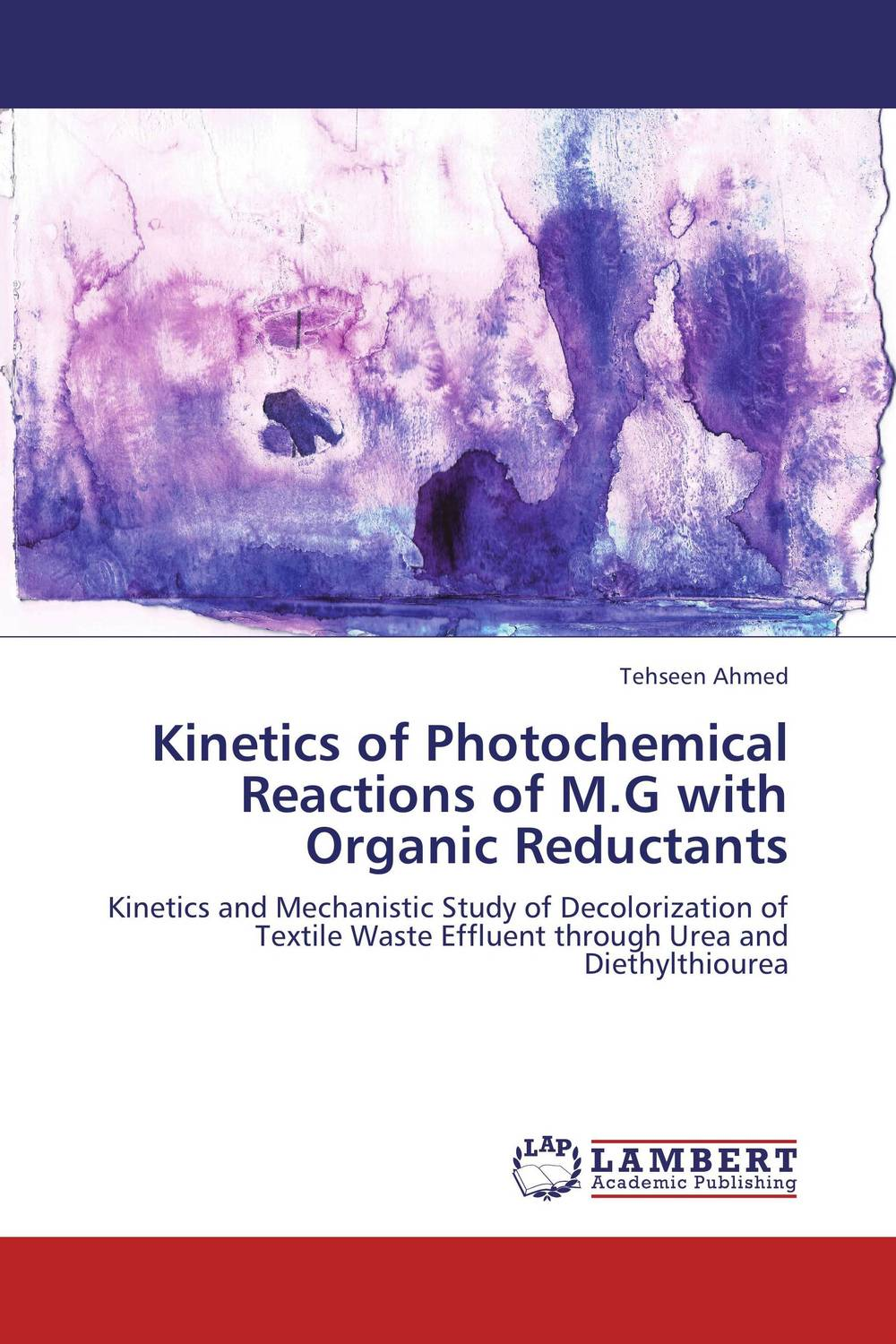 Kinetics of Photochemical Reactions of M.G with Organic Reductants ligia gheorghita passivation kinetics at semiconductor interfaces