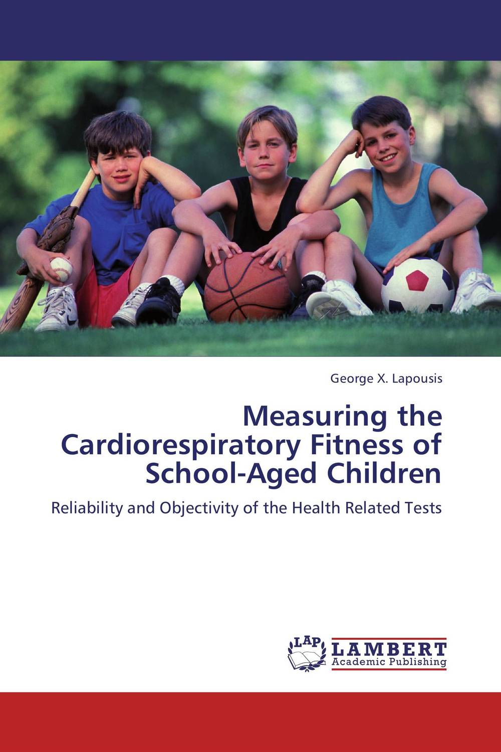 Measuring the Cardiorespiratory Fitness of School-Aged Children