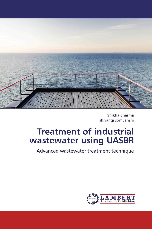 Treatment of industrial wastewater using UASBR цена и фото