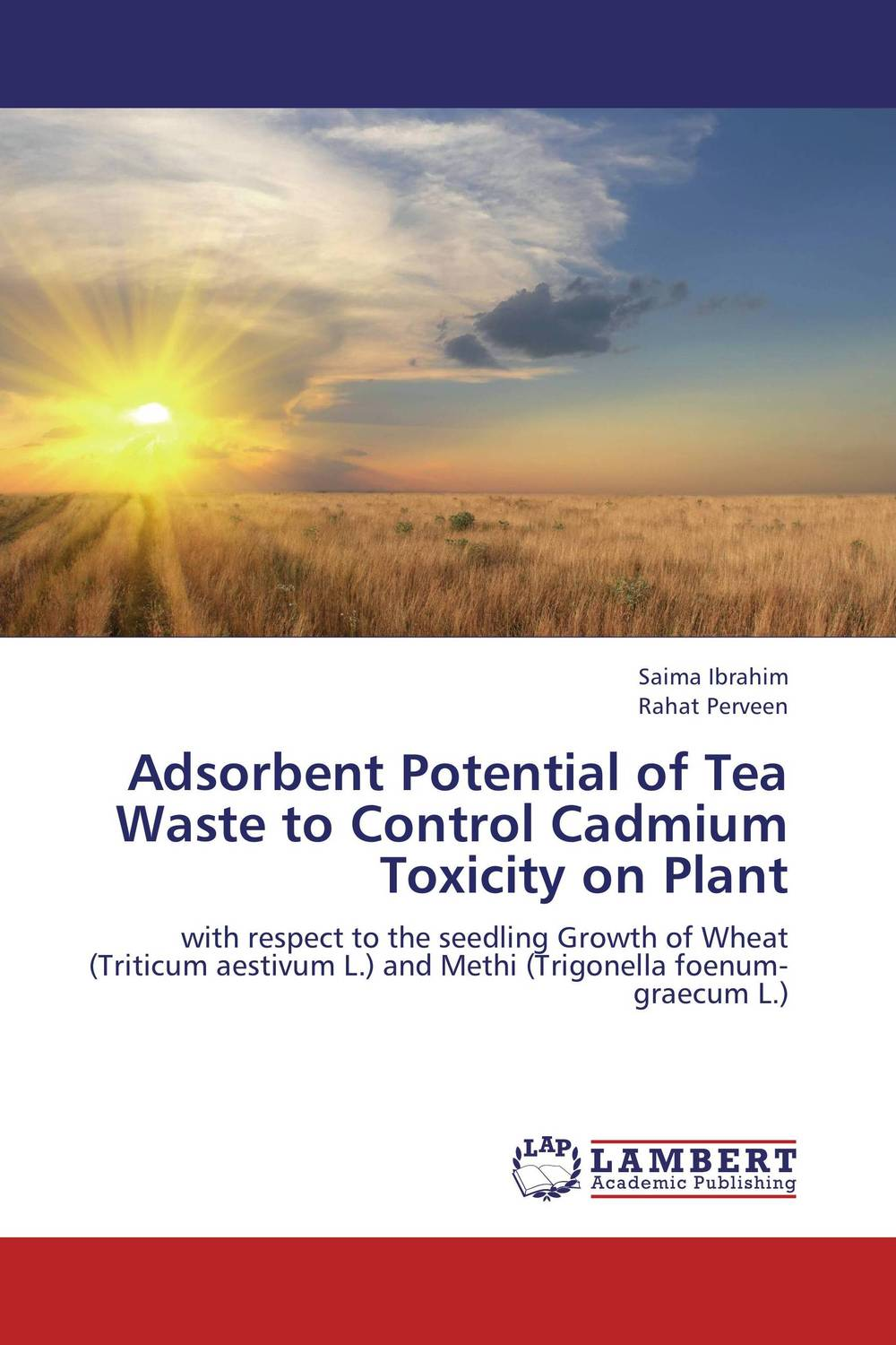 Adsorbent Potential of Tea Waste to Control Cadmium Toxicity on Plant cadmium from earth crust to fish tissues