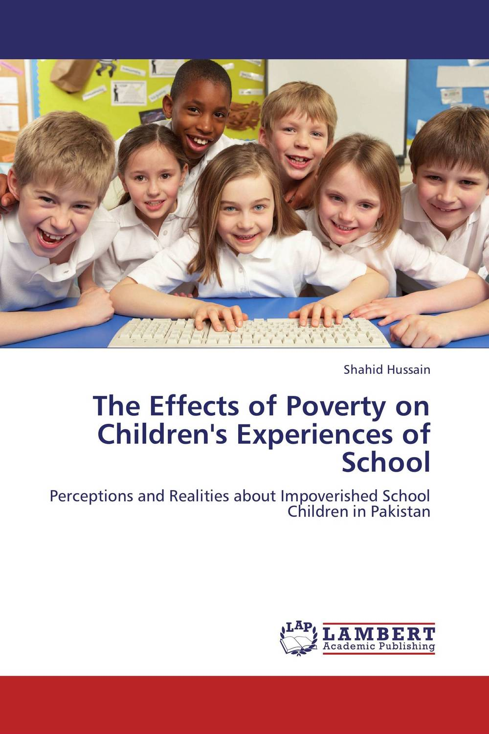 The Effects of Poverty on Children's Experiences of School understanding the role of educational resources in inclusive schools