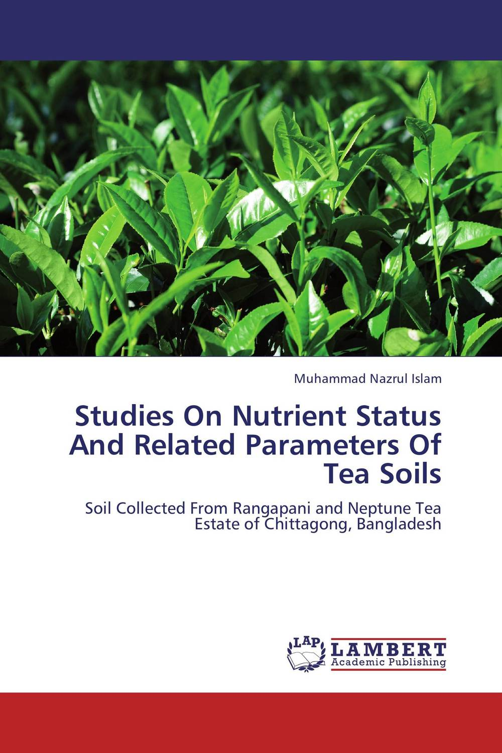Studies On Nutrient Status And Related Parameters Of Tea Soils купить