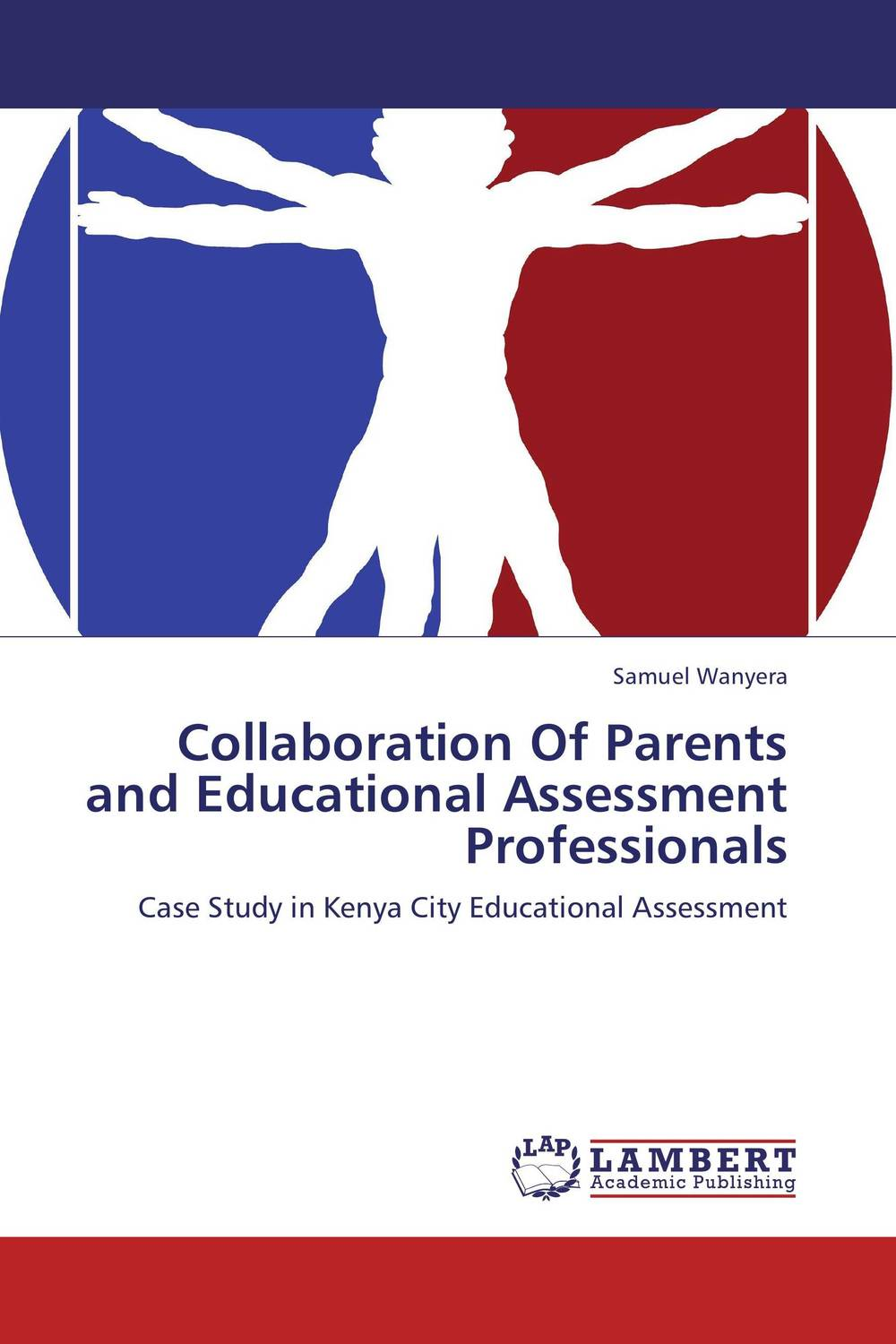 Collaboration Of Parents and Educational Assessment Professionals psychiatric interviewing and assessment