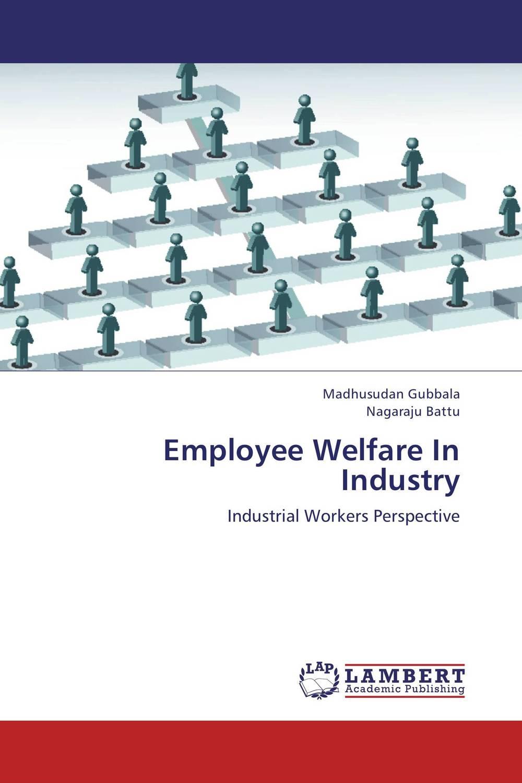 Employee Welfare In Industry women welfare programmes