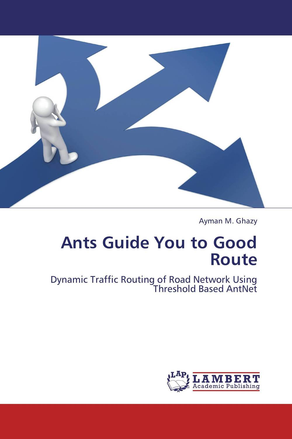 Ants Guide You to Good Route купить
