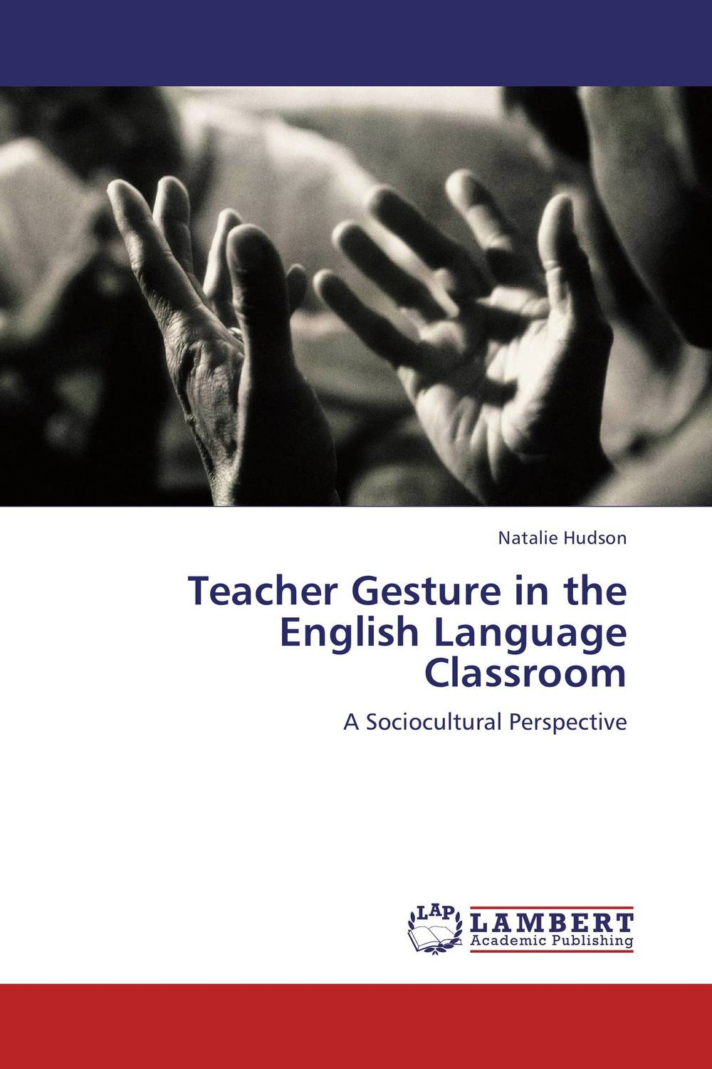 Teacher Gesture in the English Language Classroom