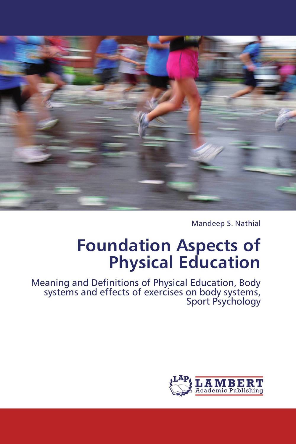 Foundation Aspects of Physical Education  demdeo durge physical fitness and physiological parameters of sport persons