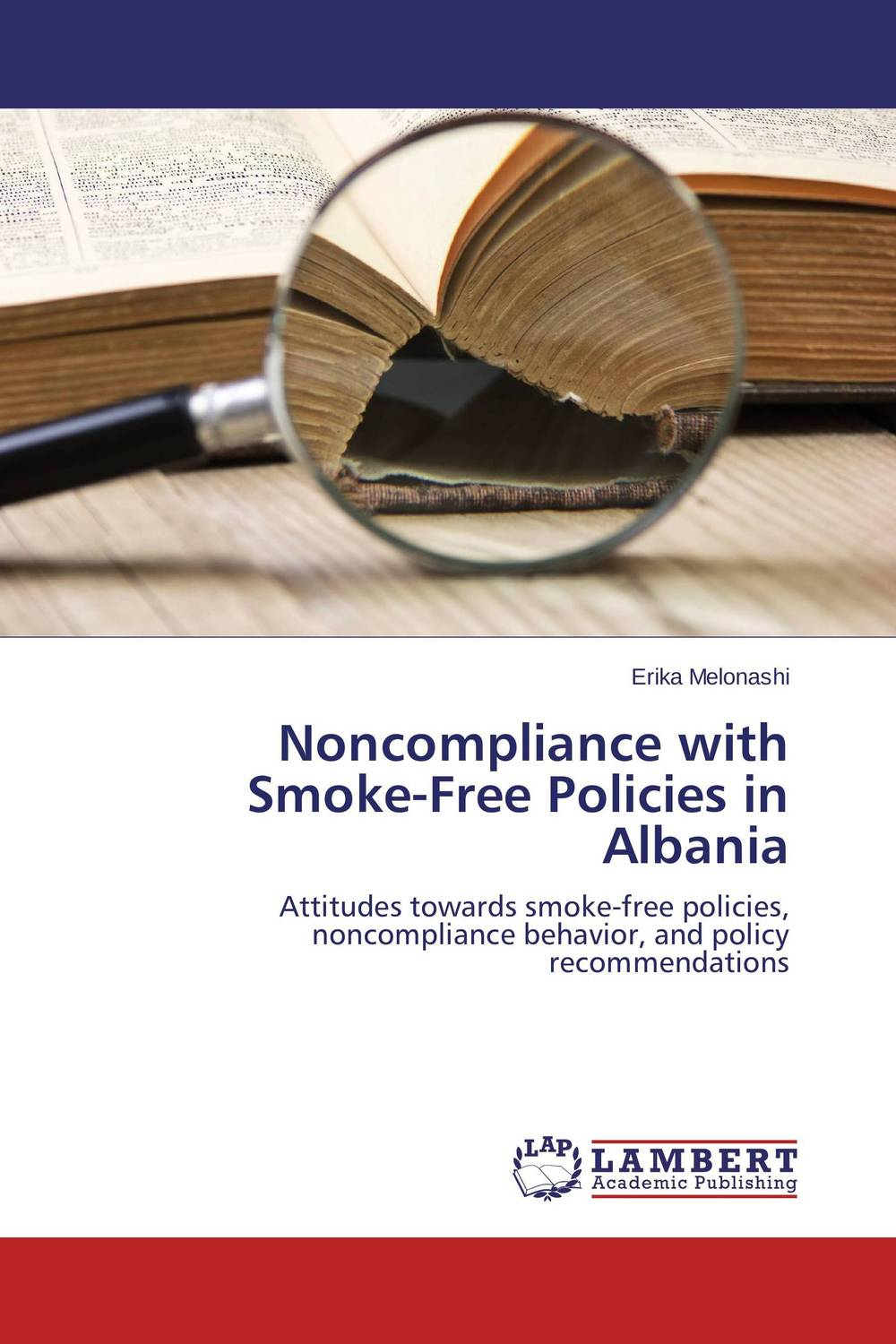 Noncompliance with Smoke-Free Policies in Albania tiger in the smoke