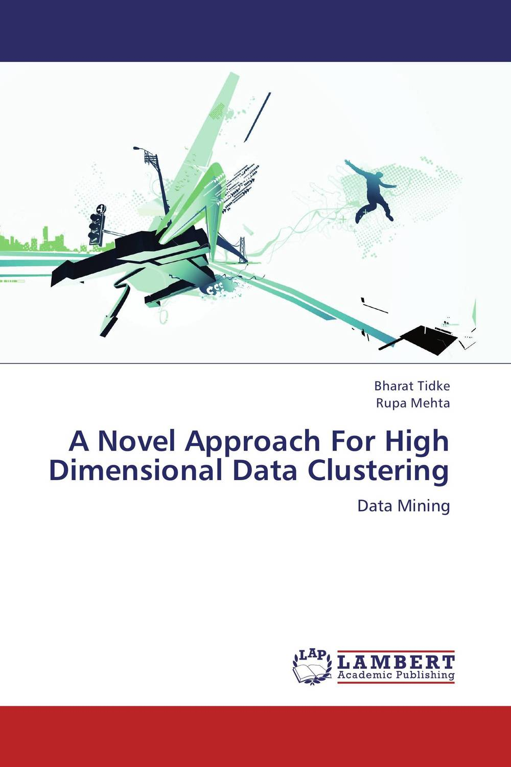 A Novel Approach For High Dimensional Data Clustering an improved dbscan algorithm for high dimensional datasets