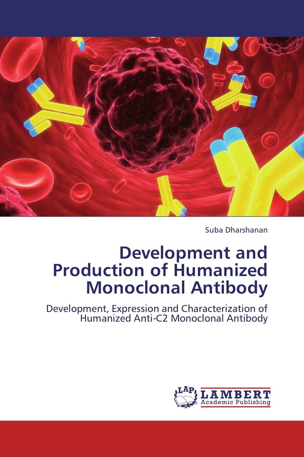 Development and Production of Humanized Monoclonal Antibody development and production of humanized monoclonal antibody