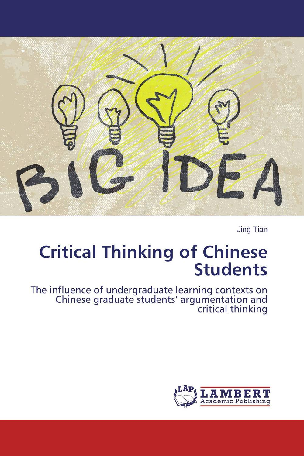 Critical Thinking of Chinese Students the role of writing in undergraduate design education in the uk