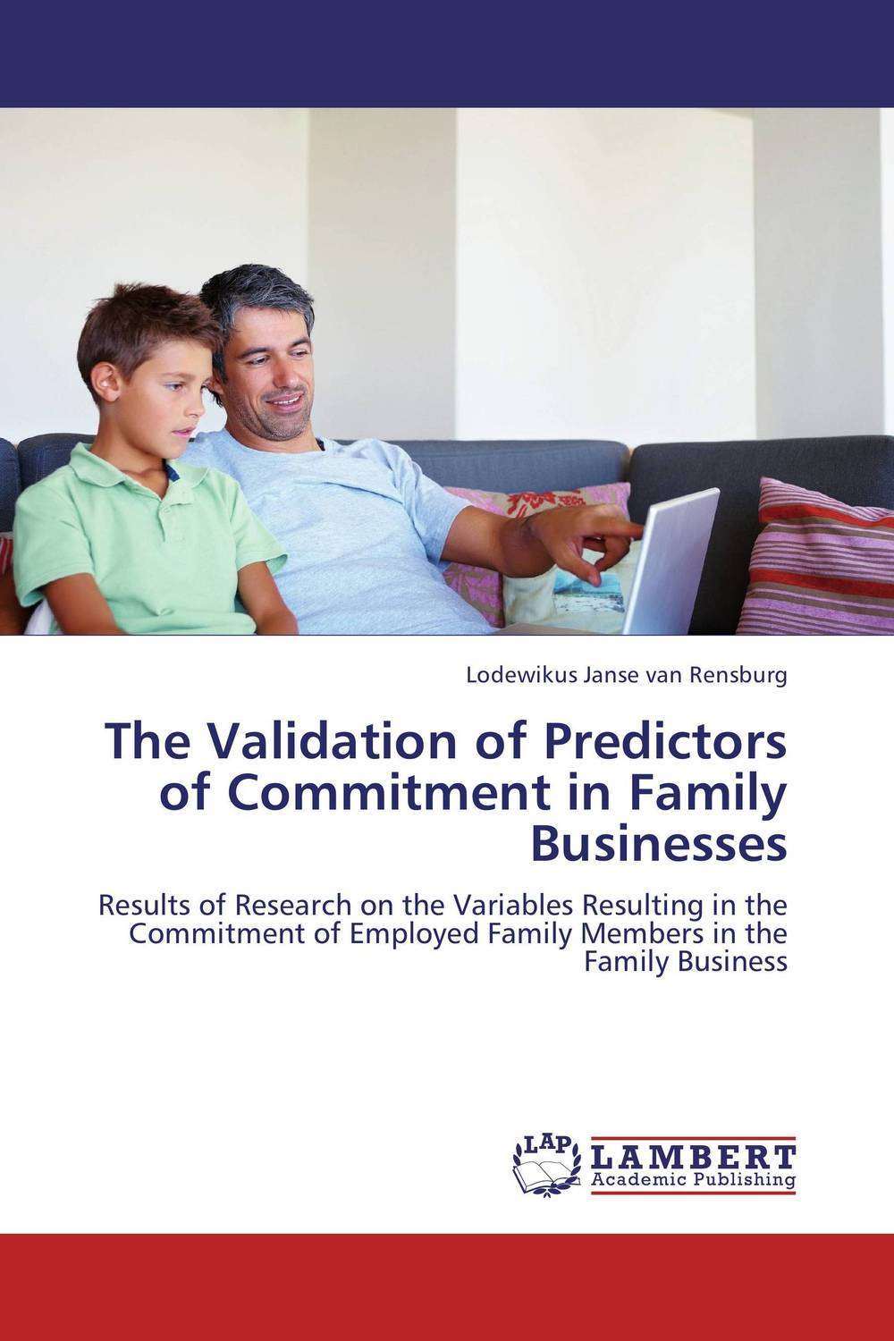 The Validation of Predictors of Commitment in Family Businesses changing attitude of family towards women in family business