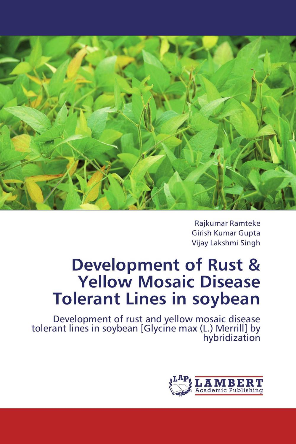 Development of Rust & Yellow Mosaic Disease Tolerant Lines in soybean polymorphisms at candidate genes for disease resistance in chicken