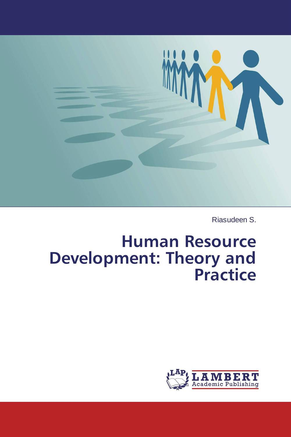Human Resource Development: Theory and Practice trends in human performance research