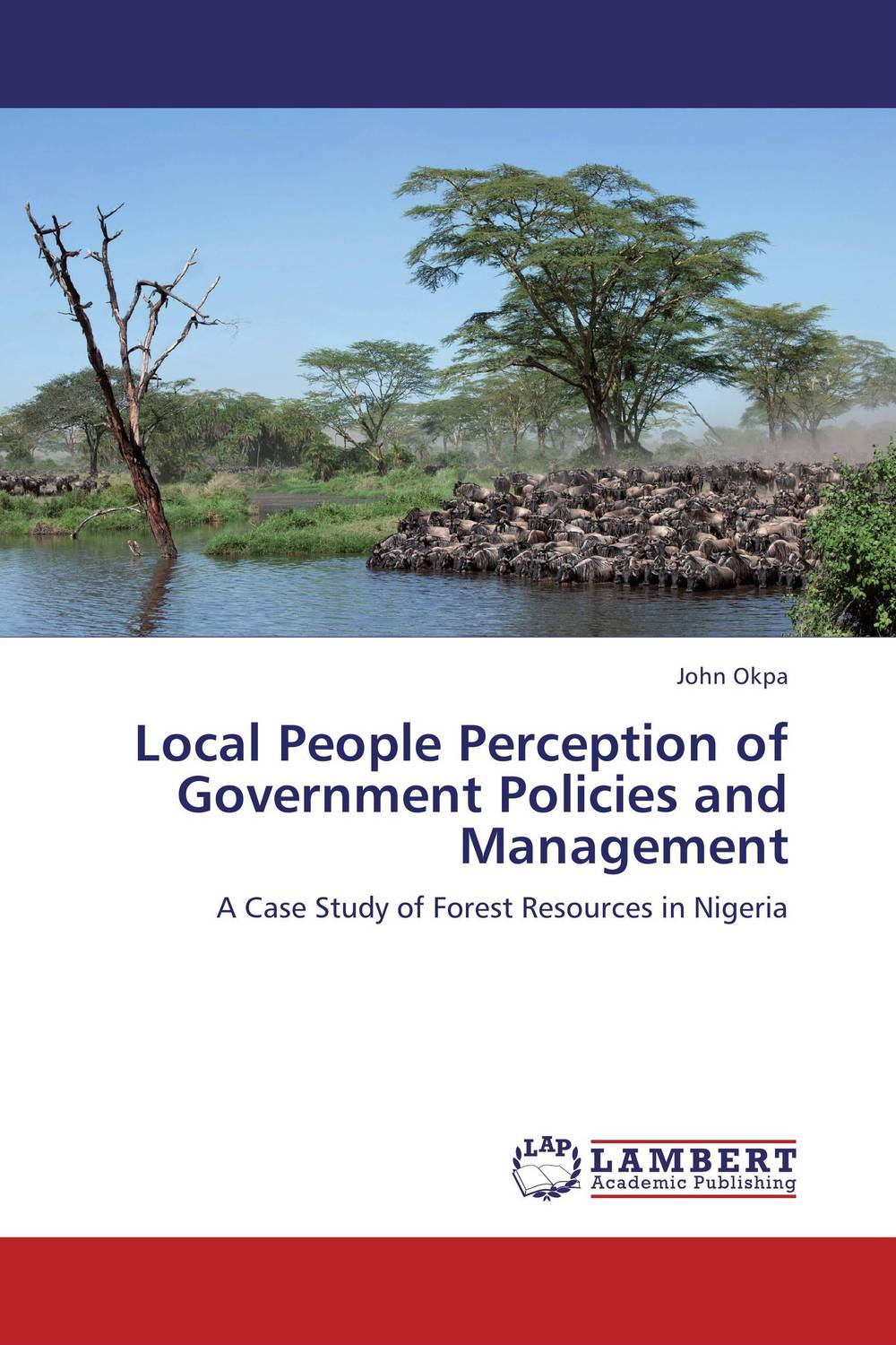 Local People Perception of Government Policies and Management remaking management between global and local