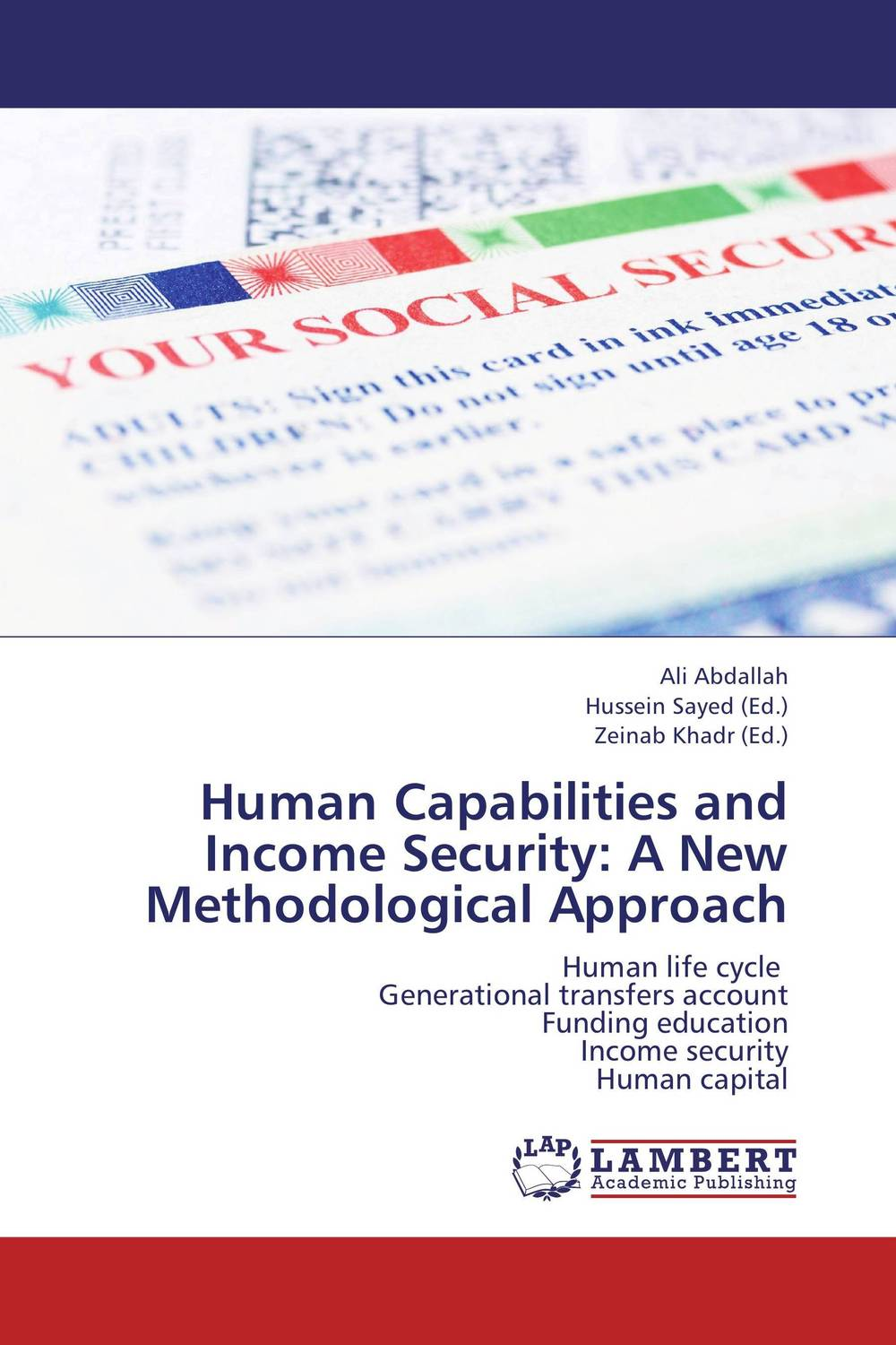Human Capabilities and Income Security: A New Methodological Approach gene pease developing human capital using analytics to plan and optimize your learning and development investments